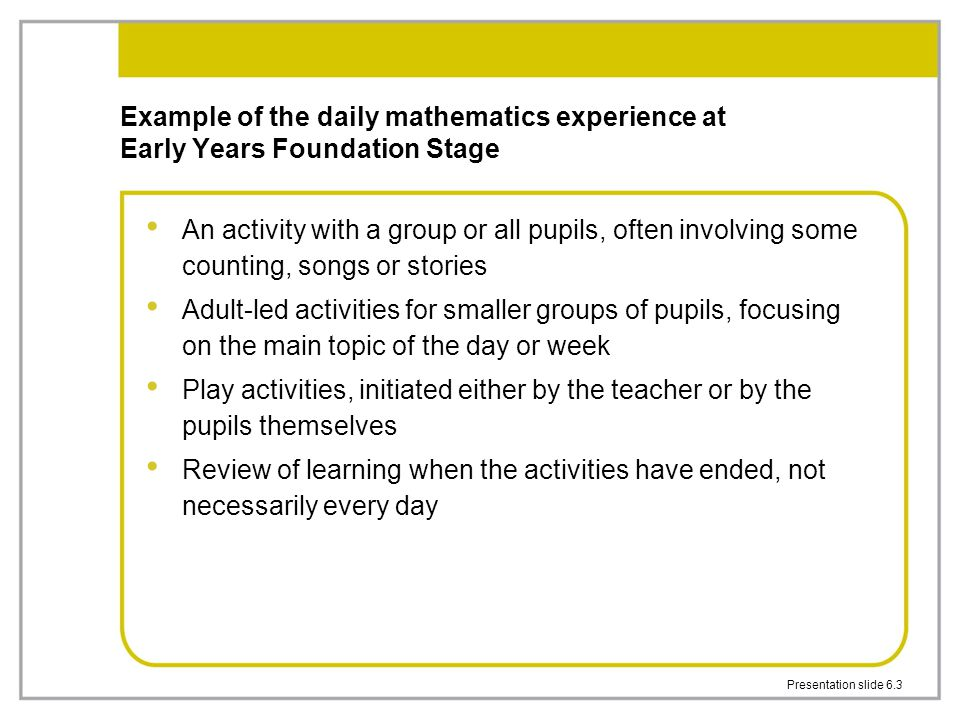 Example of the daily mathematics experience at Early Years Foundation Stage