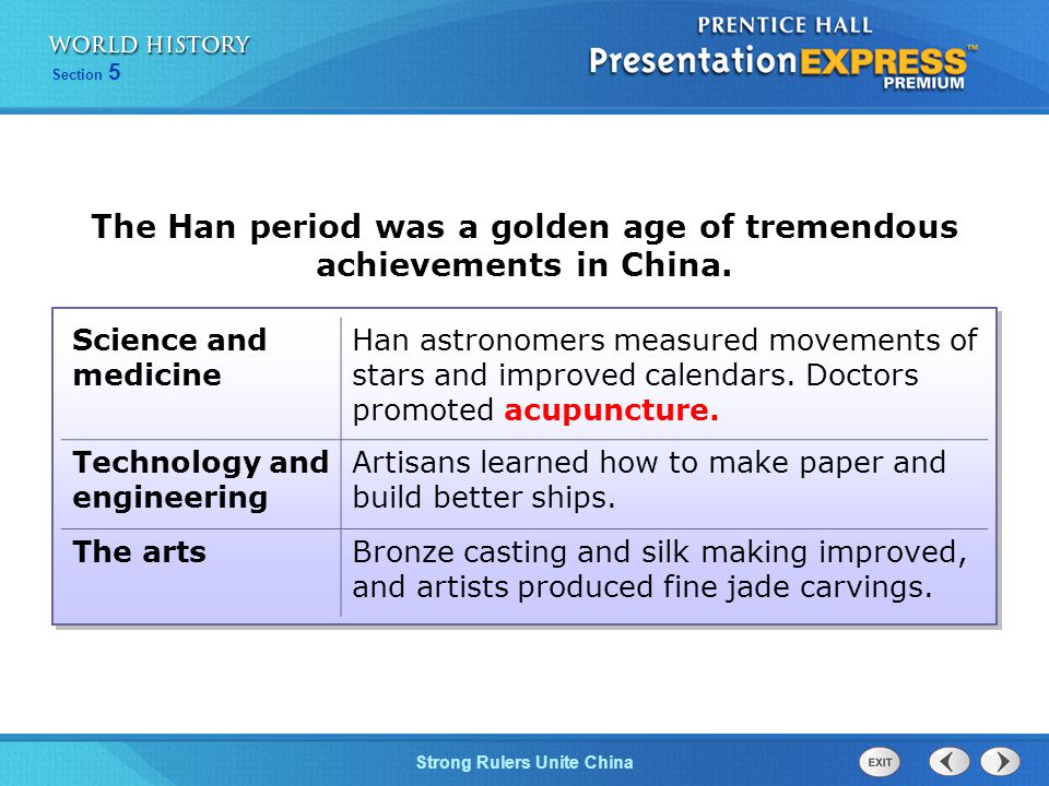 The Han period was a golden age of tremendous achievements in China.