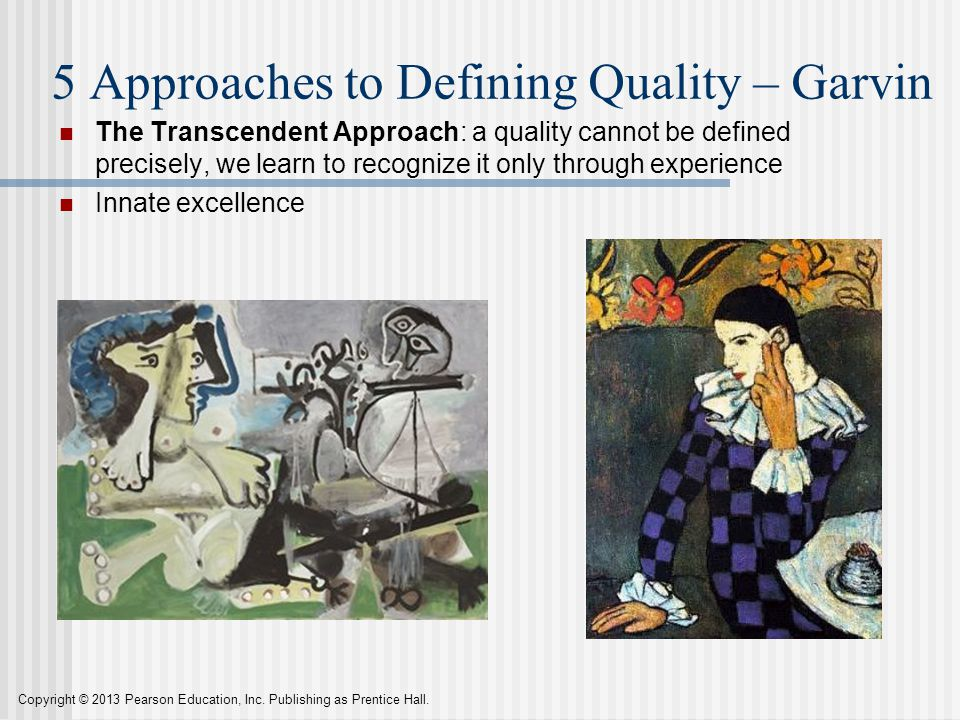5 Approaches to Defining Quality – Garvin