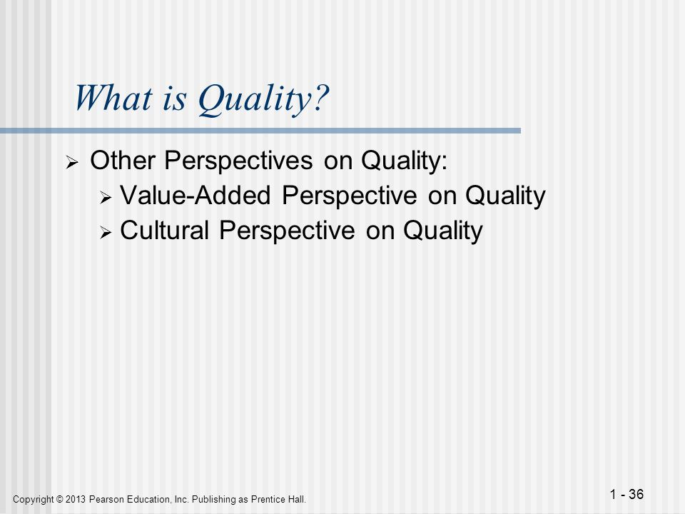 What is Quality Other Perspectives on Quality: