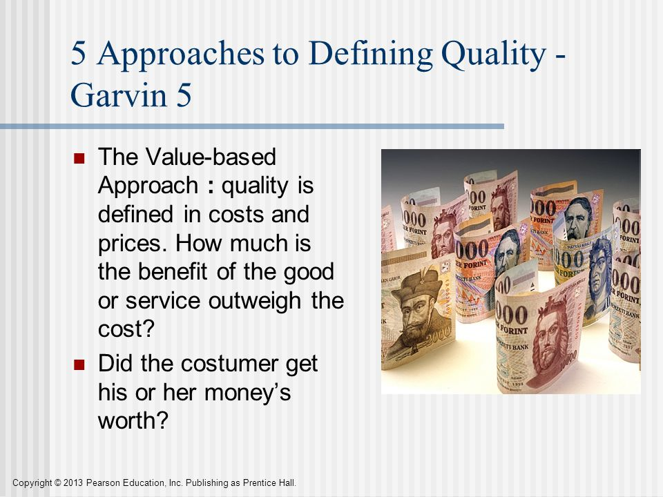 5 Approaches to Defining Quality - Garvin 5