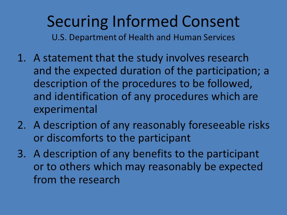 Securing Informed Consent U.S. Department of Health and Human Services