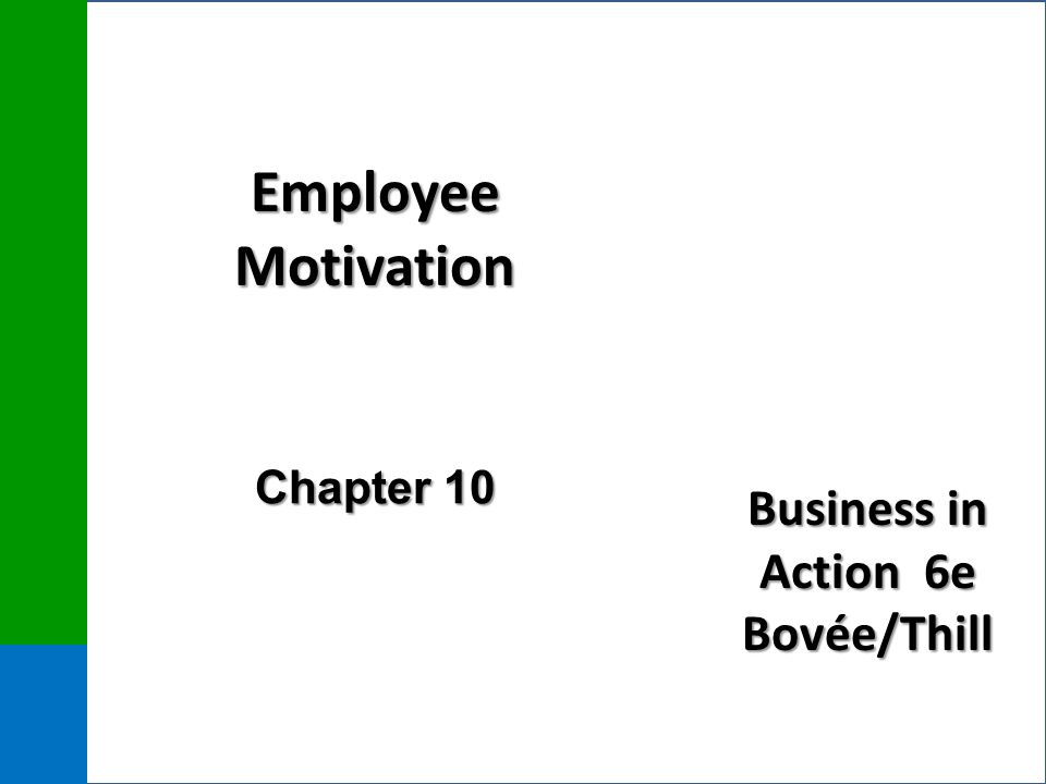 Employee Motivation Chapter 10
