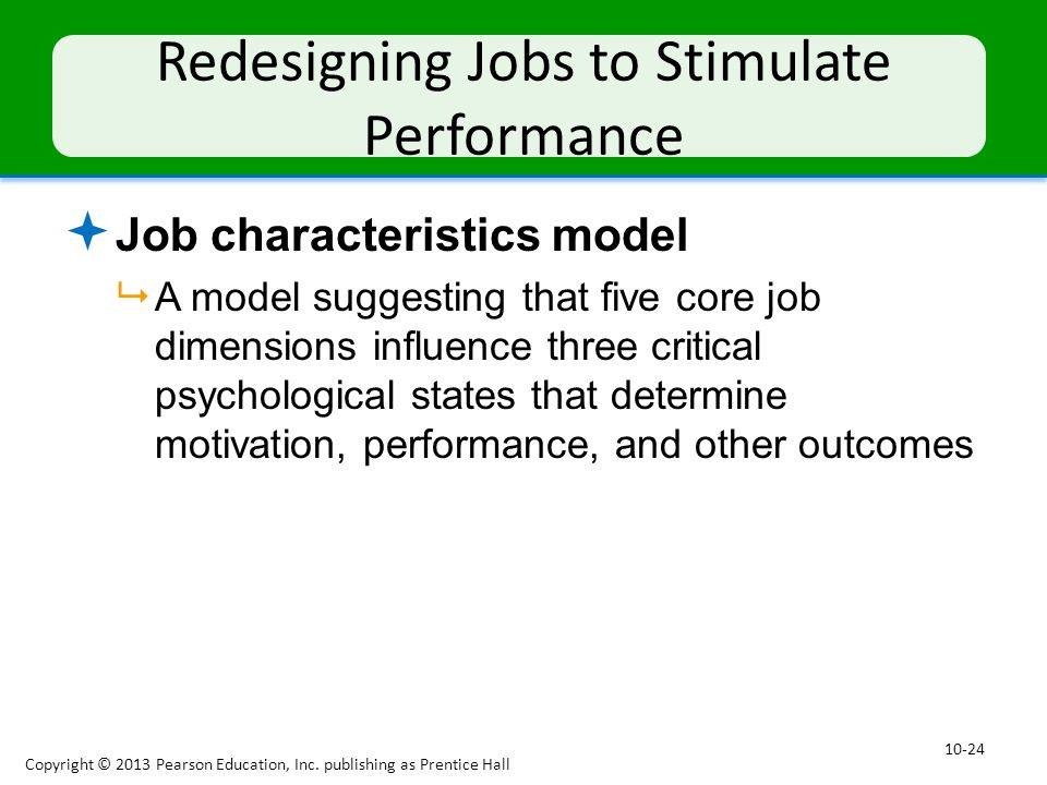 Redesigning Jobs to Stimulate Performance
