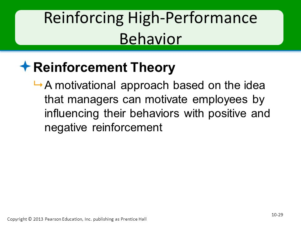 Reinforcing High-Performance Behavior