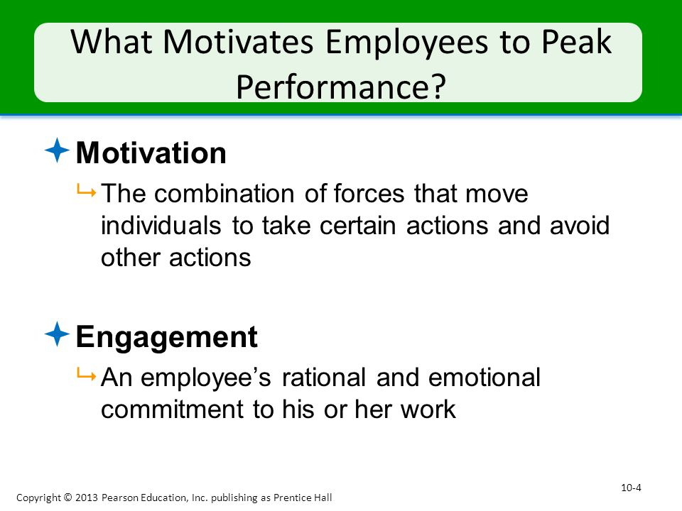 What Motivates Employees to Peak Performance
