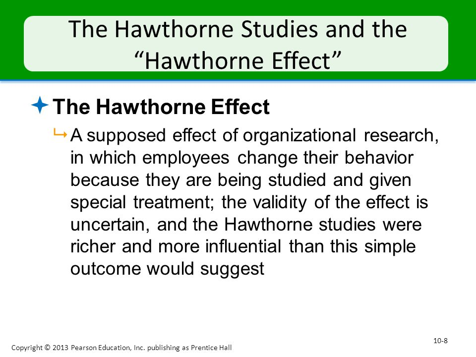 The Hawthorne Studies and the Hawthorne Effect