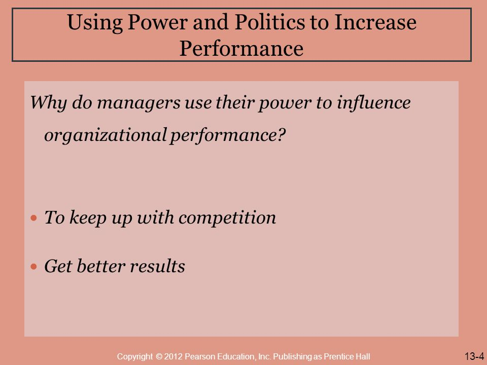 Using Power and Politics to Increase Performance