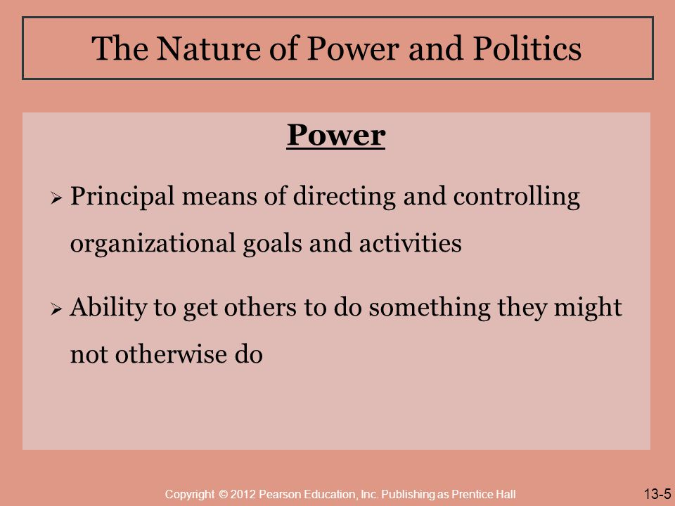 The Nature of Power and Politics
