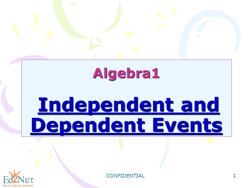 Algebra1 Independent and Dependent Events