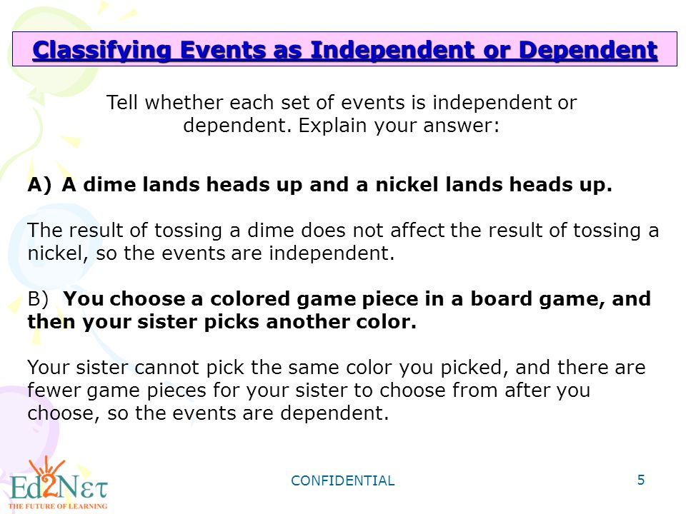 Classifying Events as Independent or Dependent