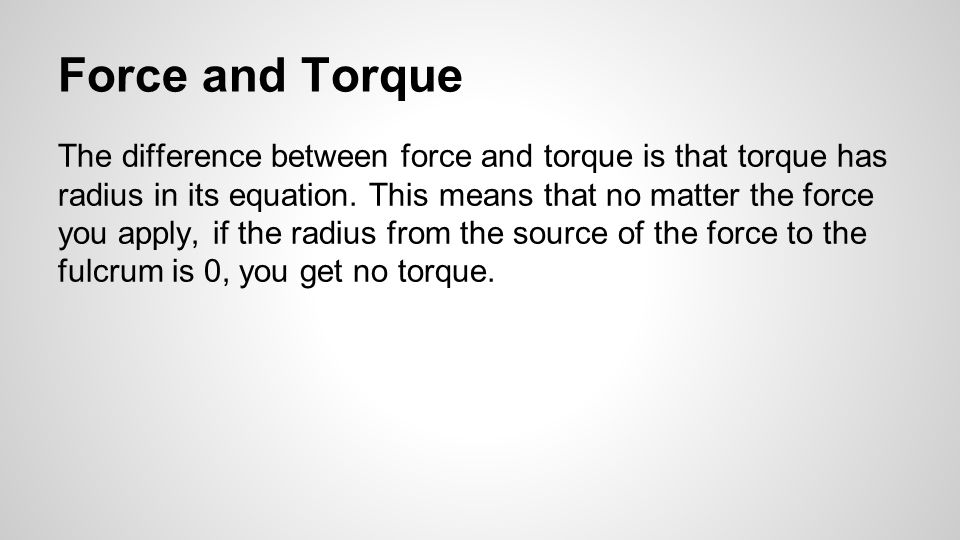 Force and Torque