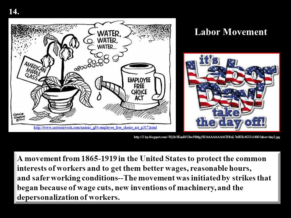 14. http://www.cartoonwork.com/unions_g54-employee_free_choice_act_p317.html. Labor Movement.