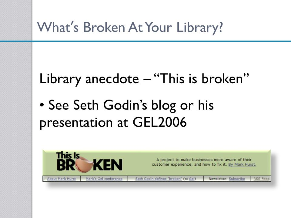 What's Broken At Your Library