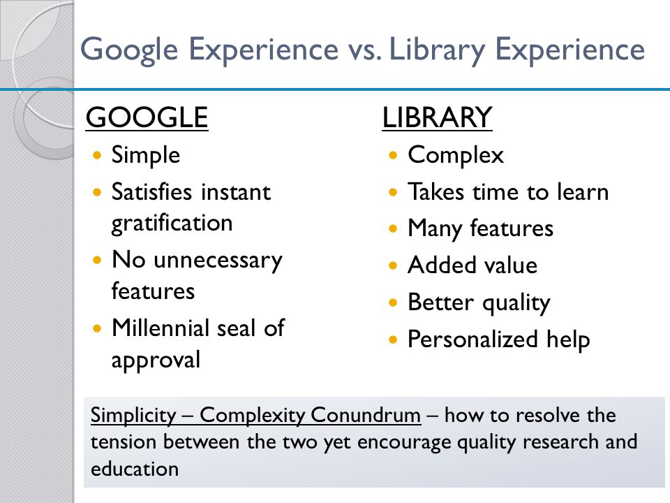 Google Experience vs. Library Experience