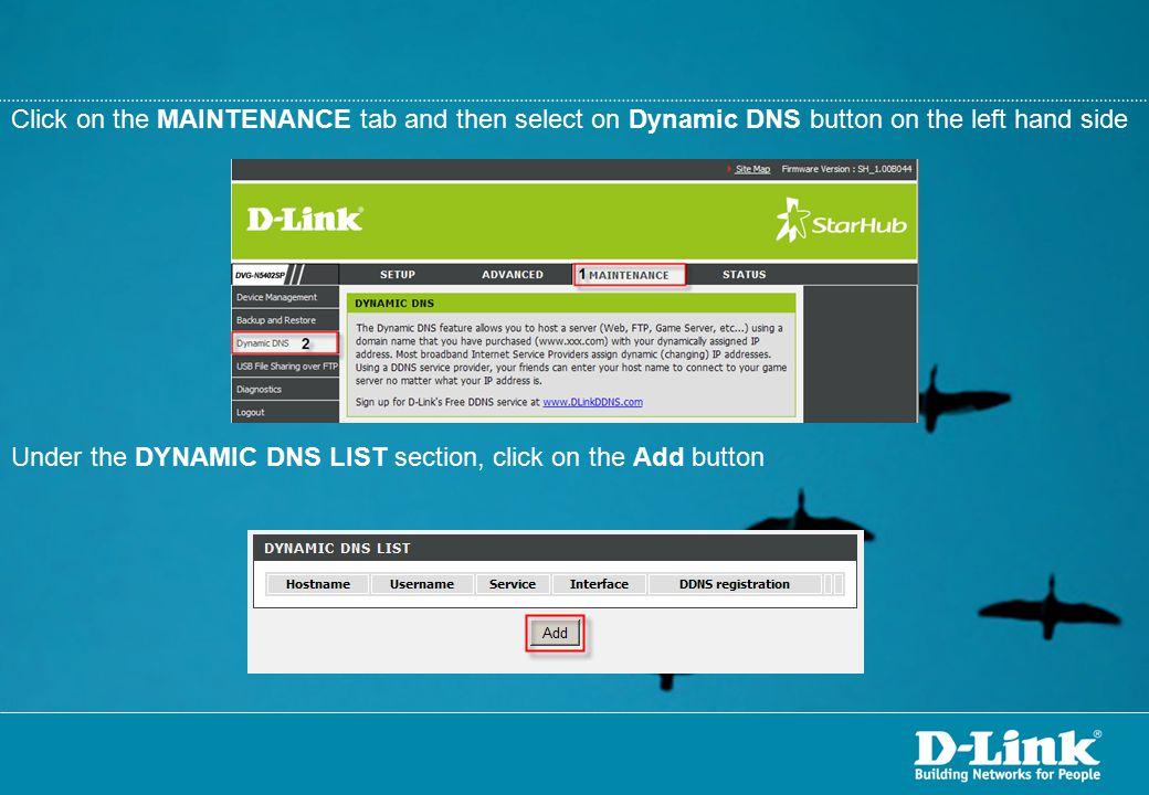 Click on the MAINTENANCE tab and then select on Dynamic DNS button on the left hand side