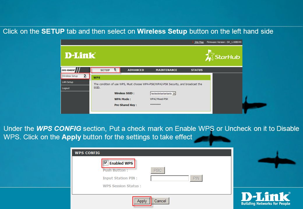 Click on the SETUP tab and then select on Wireless Setup button on the left hand side