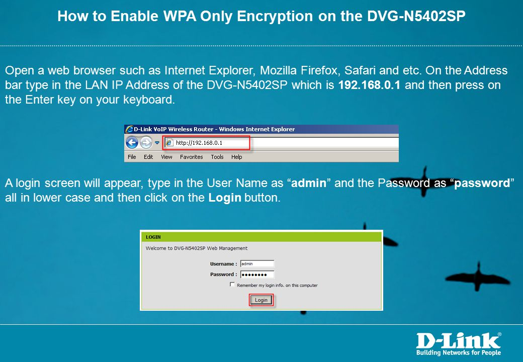 How to Enable WPA Only Encryption on the DVG-N5402SP