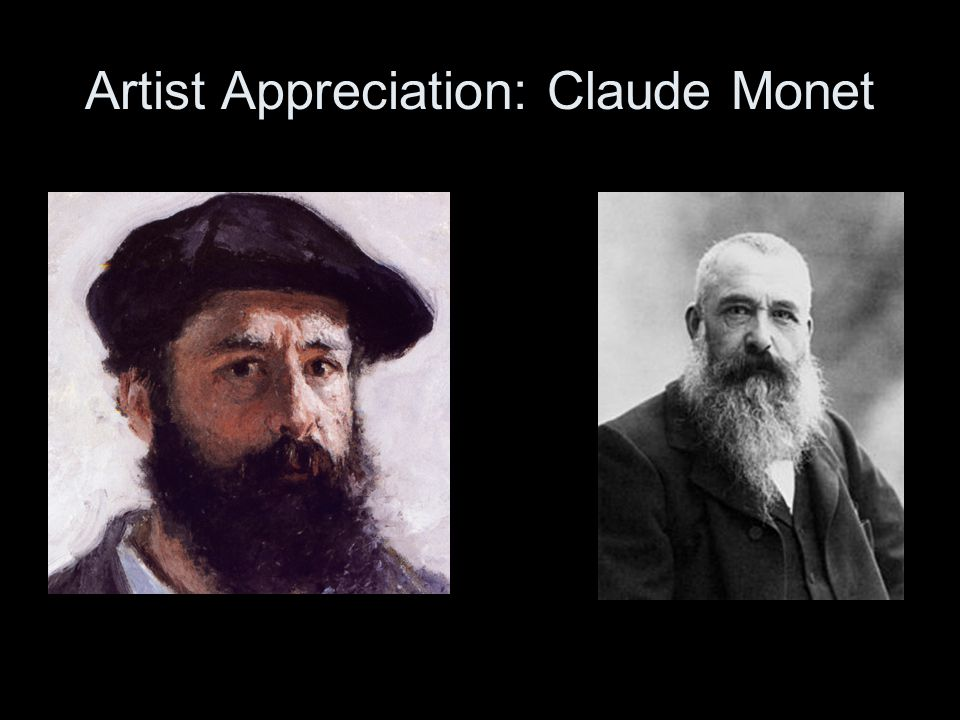 Artist Appreciation: Claude Monet