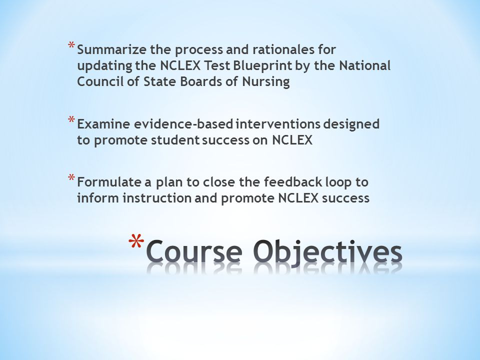 Nclex test plan changes implications for instruction ppt video summarize the process and rationales for updating the nclex test blueprint by the national council of malvernweather Gallery