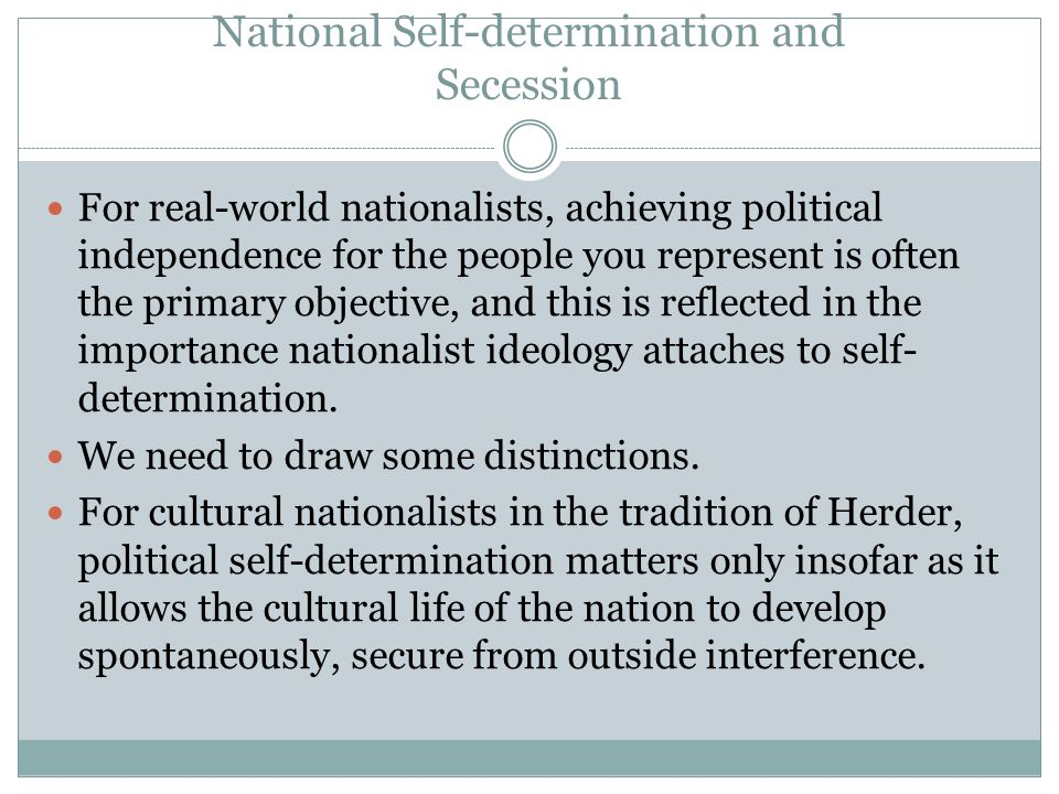 nationalism and self determination in southwest While the united states generally supported the concept of national self-determination, it also had strong ties to its european allies, who had imperial claims on their former colonies the cold war only served to complicate the us position, as us support for decolonization was offset by american concern over communist expansion and soviet.