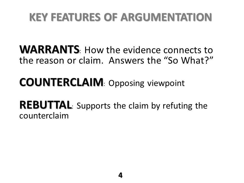 Key Features of Argumentation