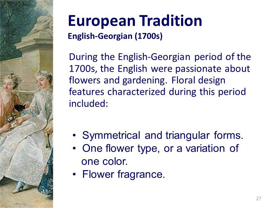Historical Influences On Floral Design Ppt Download