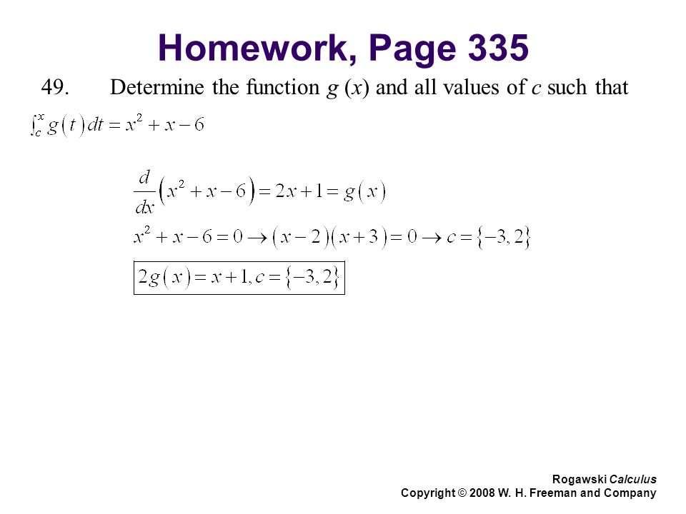 Homework, Page Determine the function g (x) and all values of c such that. Rogawski Calculus.