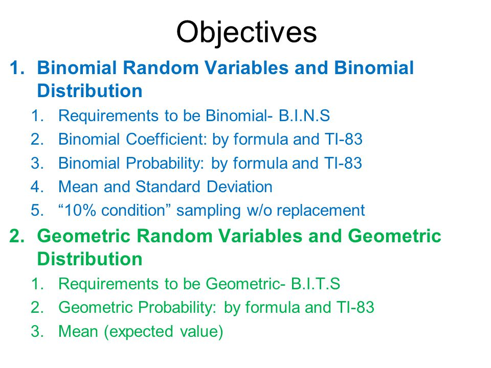 Binomial Geometric Random Variables Ppt Video Online Download. Objectives Binomial Random Variables And Distribution. Worksheet. Worksheet Binomial Distribution Multiple Choice At Mspartners.co
