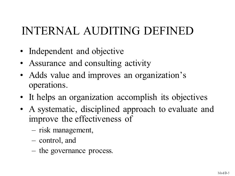 INTERNAL AUDITING DEFINED