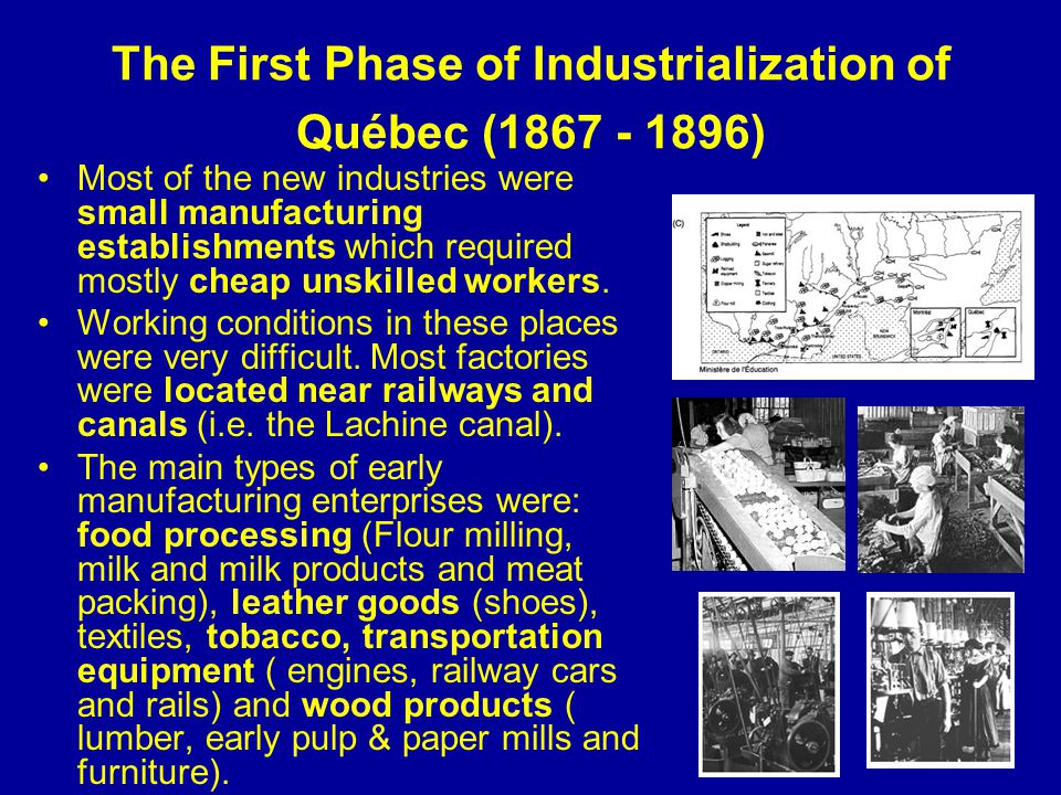 The First Phase of Industrialization of Québec ( )