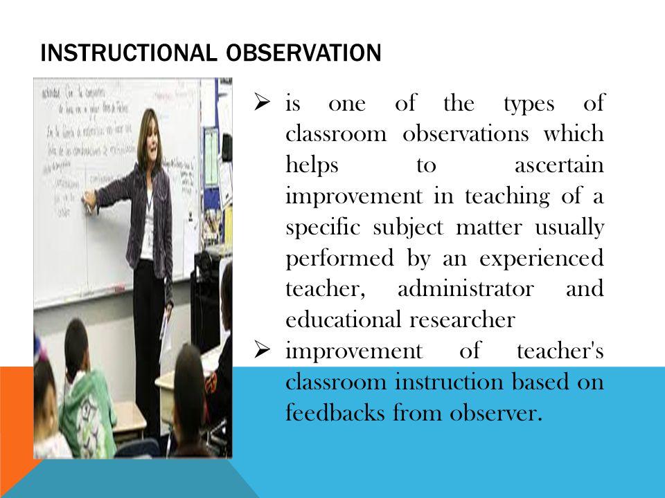 INSTRUCTIONAL OBSERVATION - ppt video online download