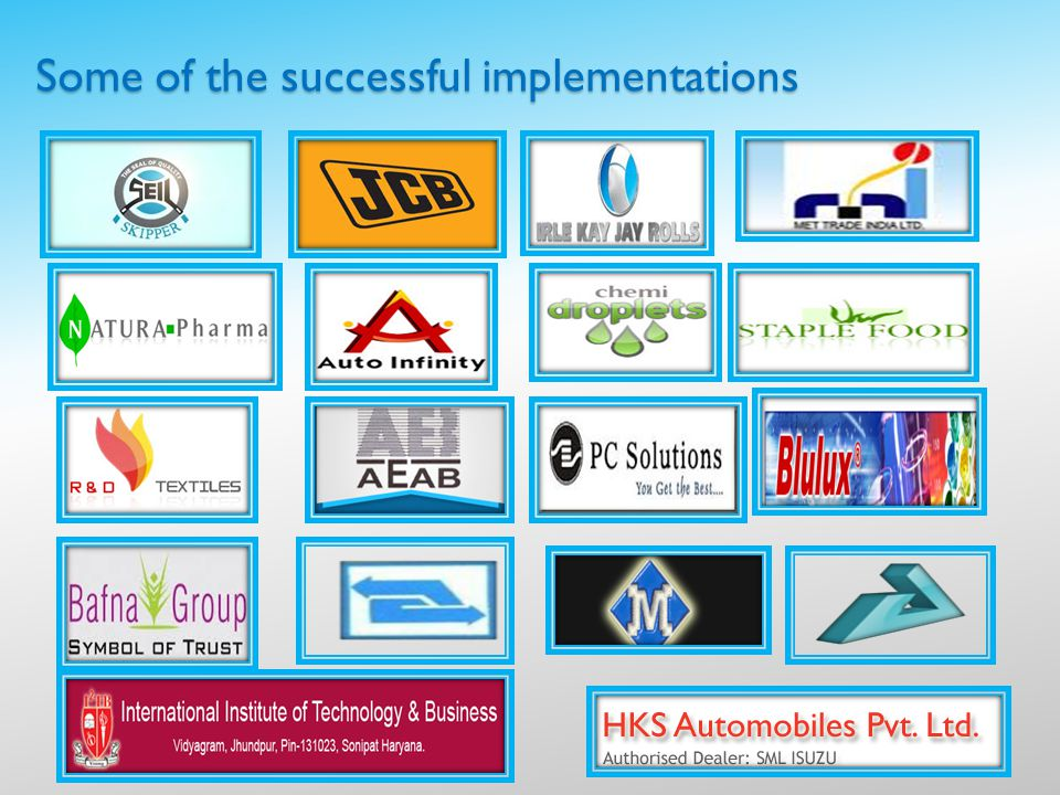 Some of the successful implementations