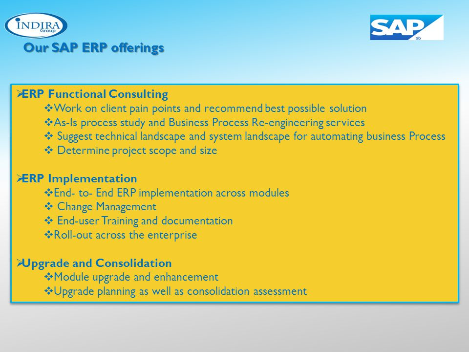 Our SAP ERP offerings ERP Functional Consulting