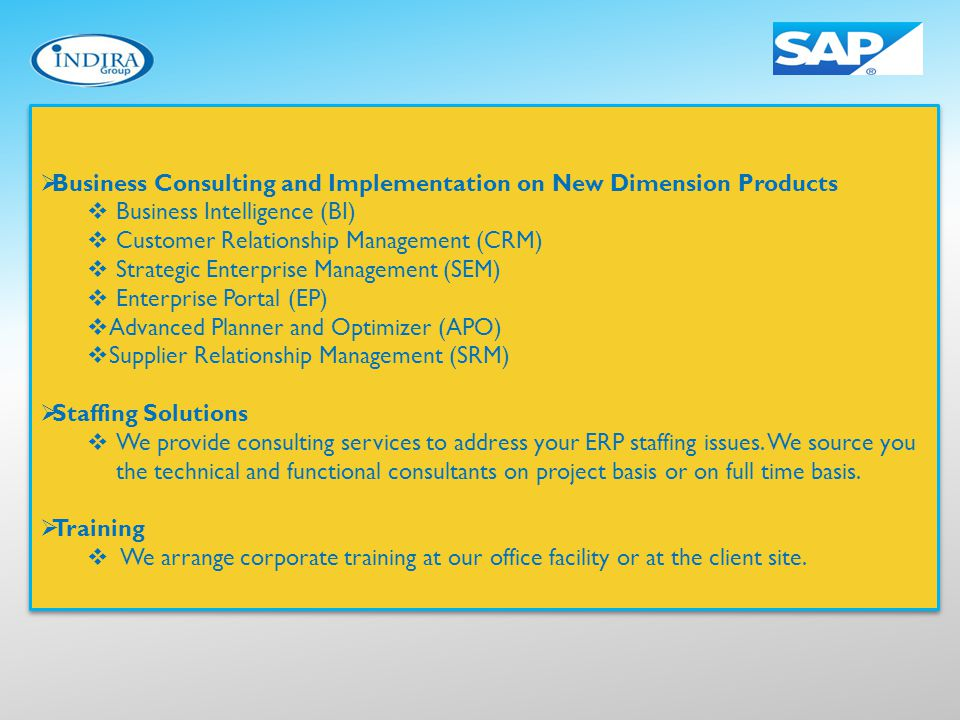 Business Consulting and Implementation on New Dimension Products