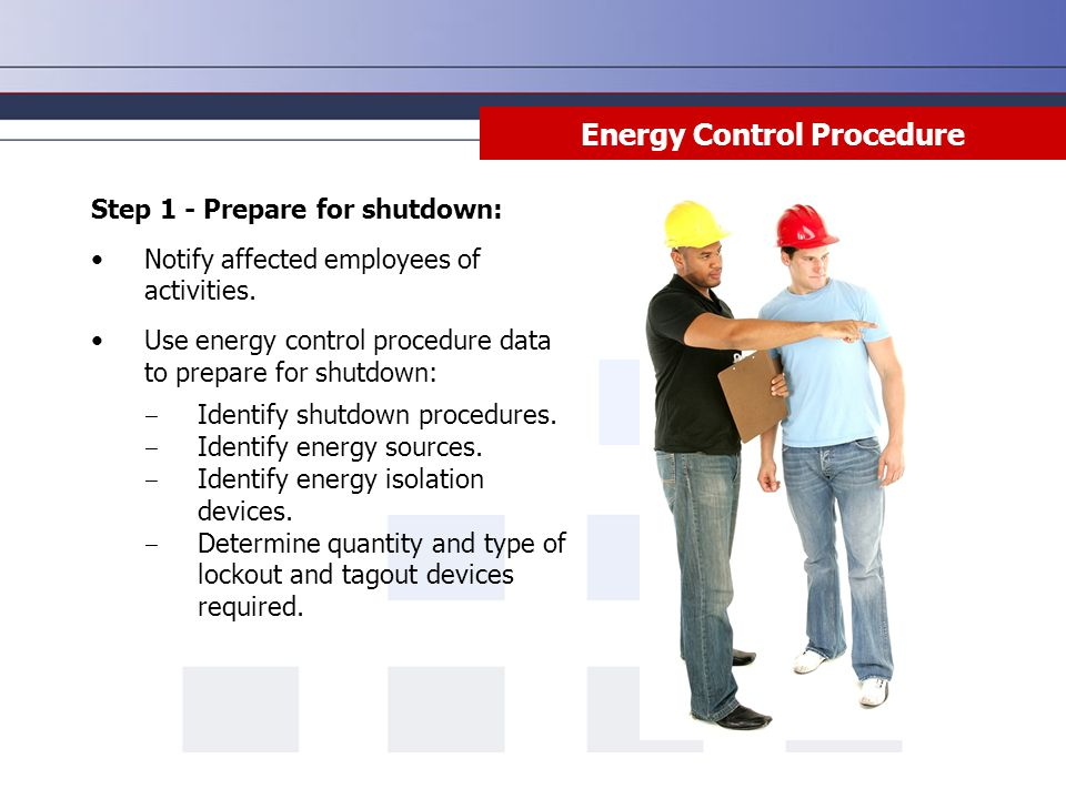 Energy Control Procedure