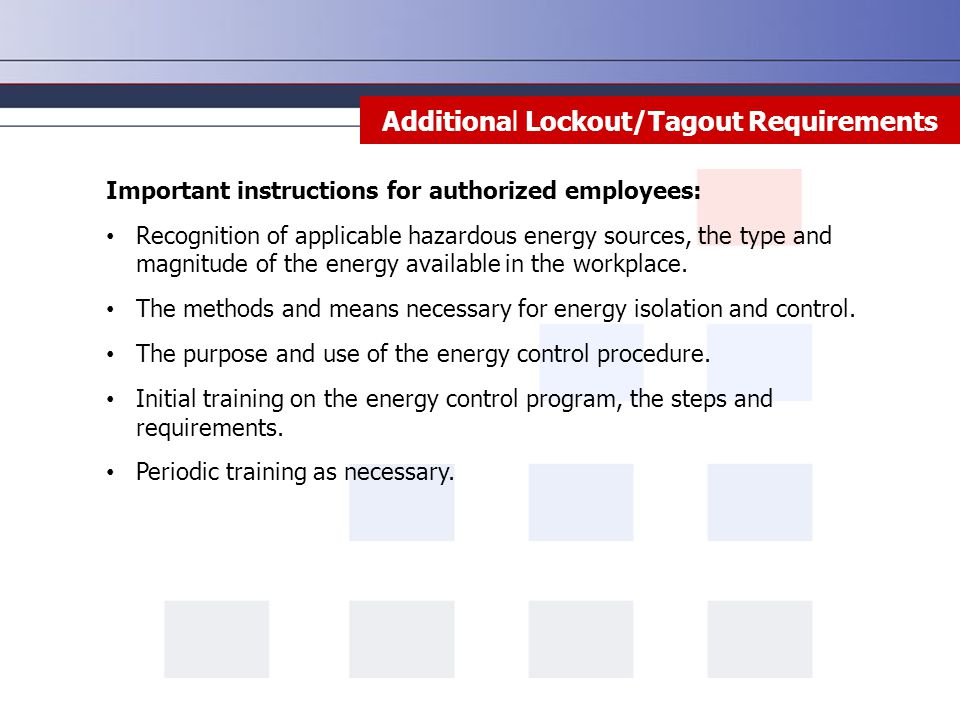 Additional Lockout/Tagout Requirements