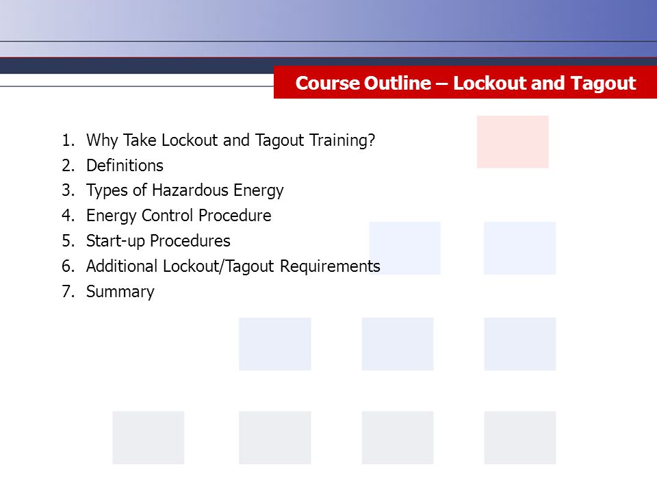 Course Outline – Lockout and Tagout