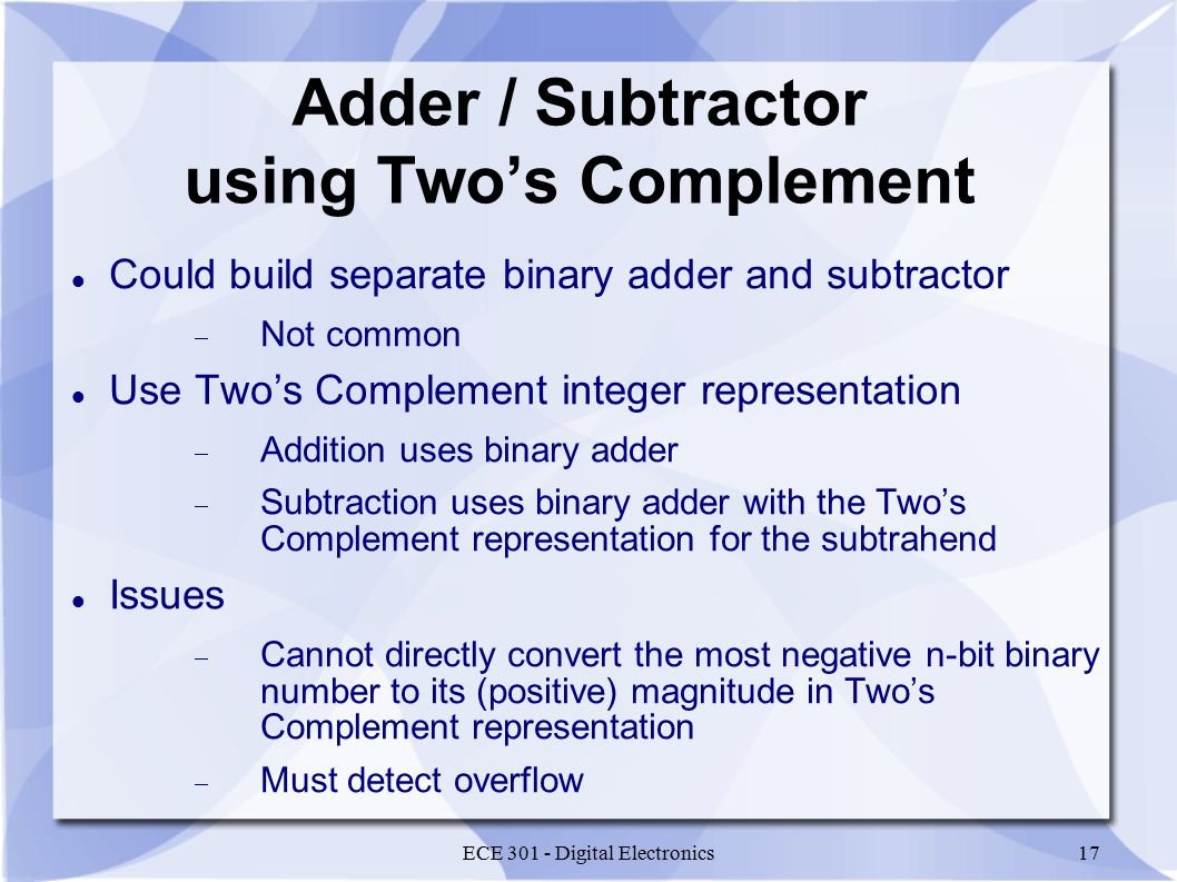 Ece 301 Digital Electronics Ppt Video Online Download Electric Adder Subtractor Truth Table 4 Bit Binary Part 1 17
