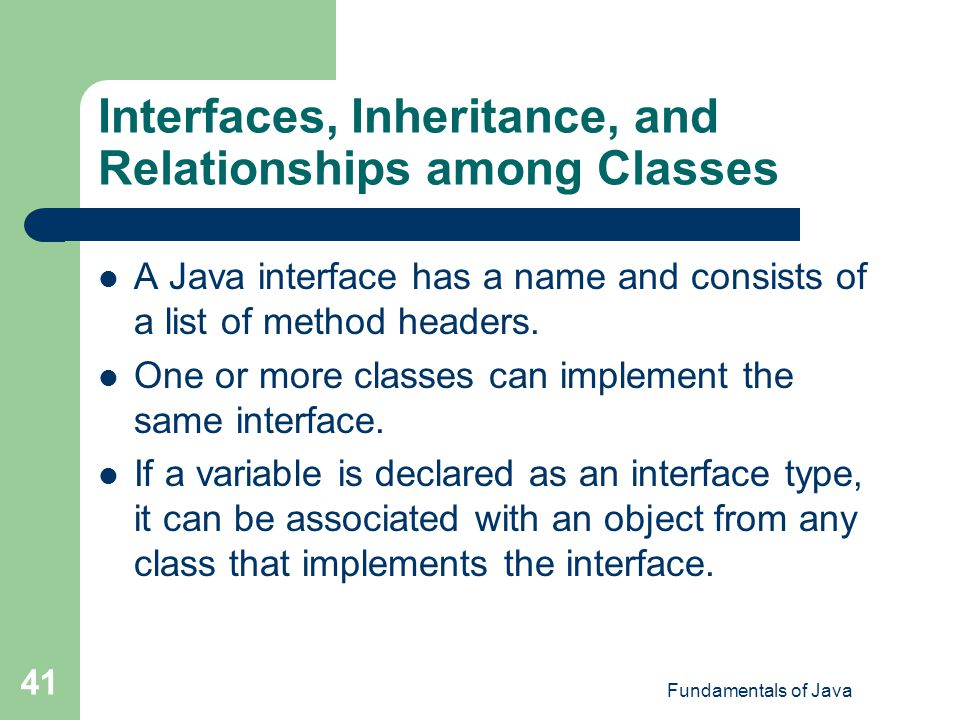 Interfaces, Inheritance, and Relationships among Classes