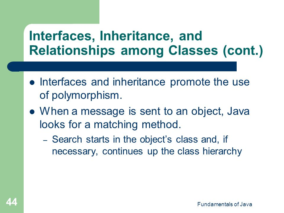 Interfaces, Inheritance, and Relationships among Classes (cont.)