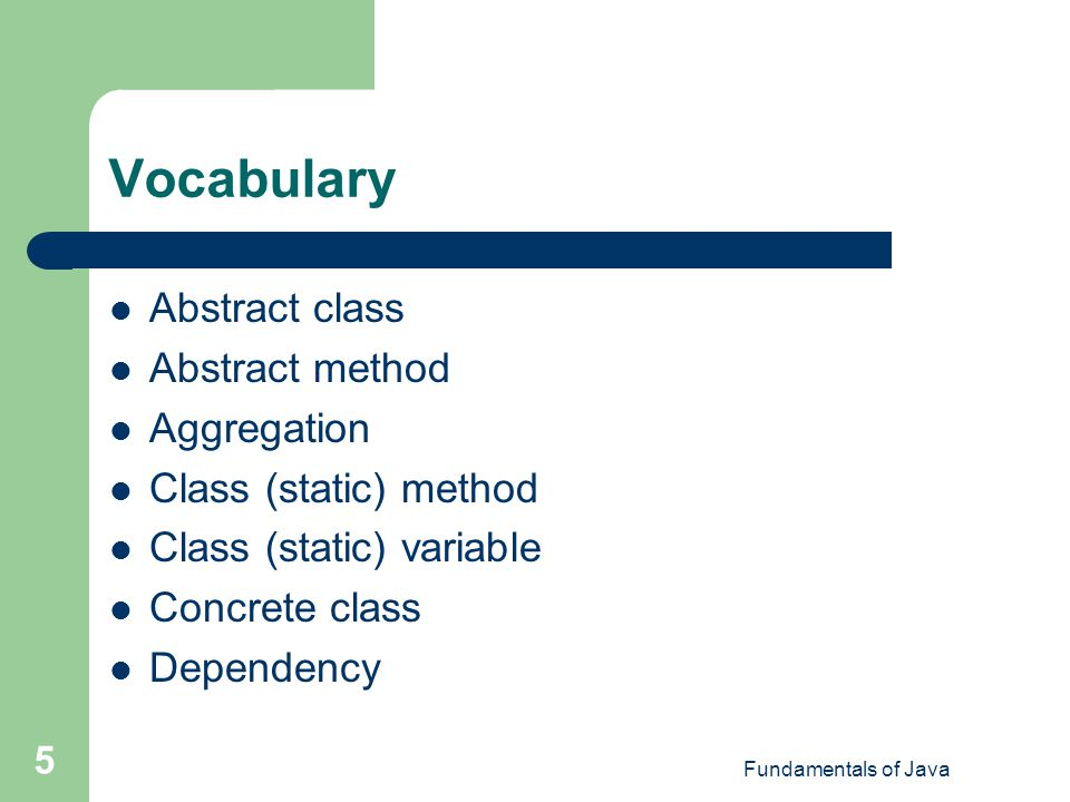Vocabulary Abstract class Abstract method Aggregation