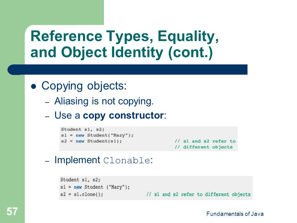Reference Types, Equality, and Object Identity (cont.)