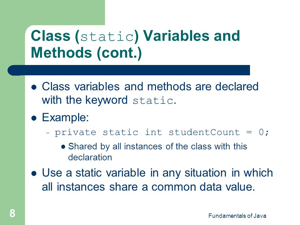 Class (static) Variables and Methods (cont.)