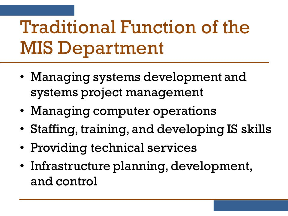 Traditional Function of the MIS Department