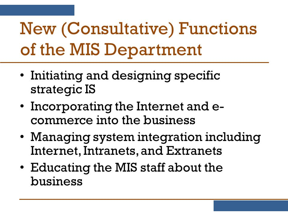 New (Consultative) Functions of the MIS Department