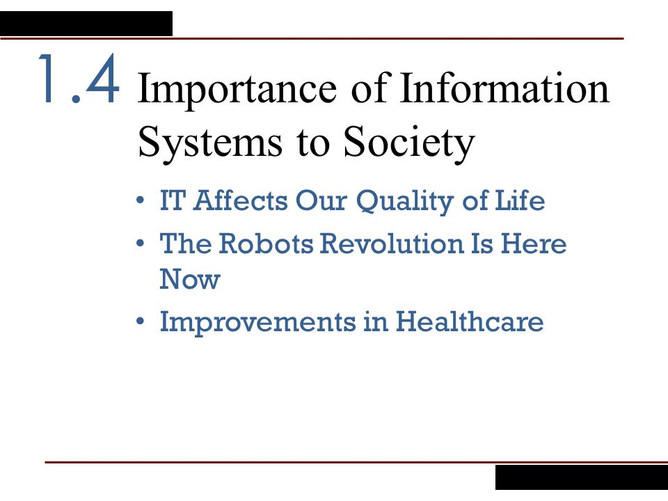 Importance of Information Systems to Society