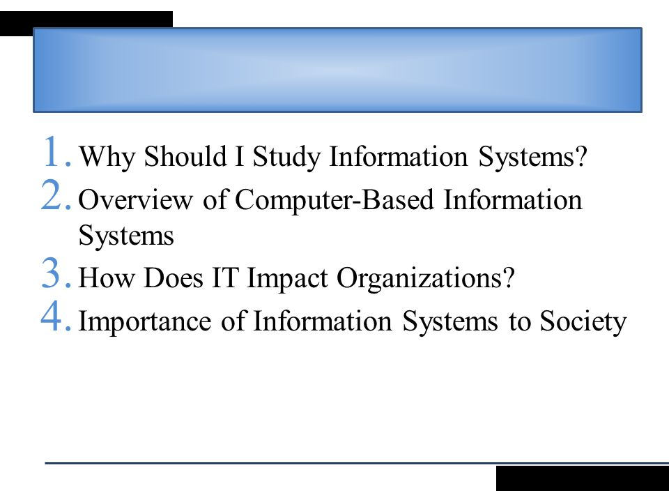 Why Should I Study Information Systems