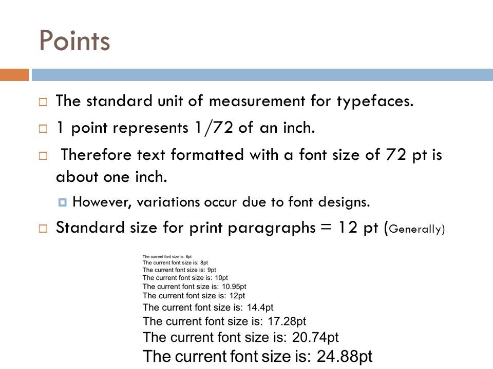 Points The standard unit of measurement for typefaces.