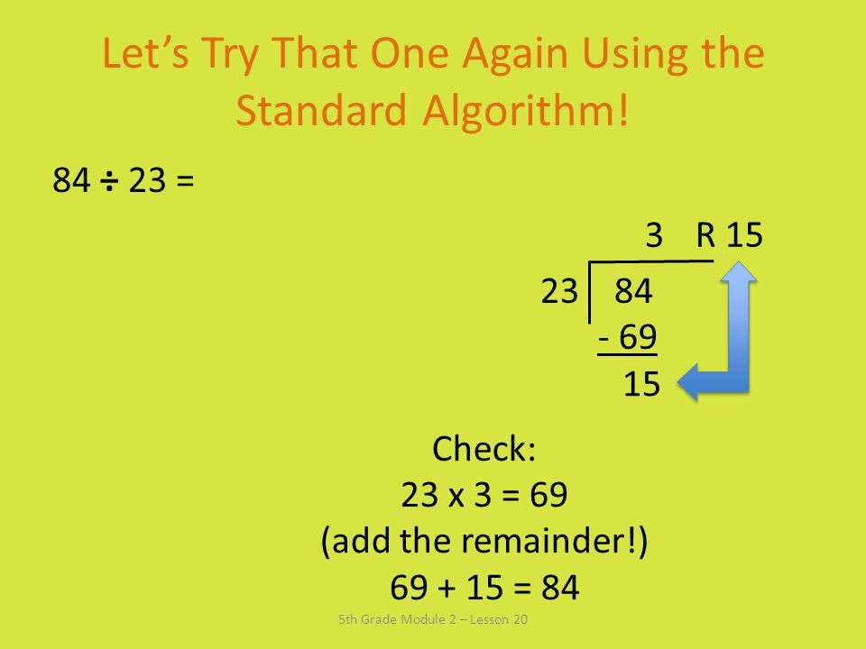 Let's Try That One Again Using the Standard Algorithm!